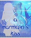 Cover: A Mermaid's Kiss