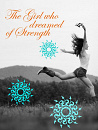 Cover: The Girl who dreamed of Strength