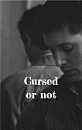 Cover: Cursed or not