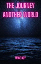 Cover: The Journey to another world