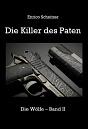 Cover: Die Wölfe 2 ~Die Killer des Paten~