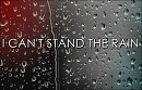 Cover: I CAN'T STAND THE RAIN