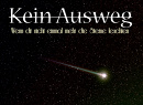 Cover: Kein Ausweg - Wenn dir nicht einmal mehr die Sterne leuchten