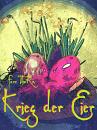 Cover: Krieg der Eier