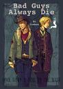 Cover: Bad Guys Always Die