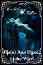 Cover: Bis(s) Aus Hass...Liebe Wird