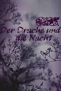 Cover: Der Drache und die Nacht