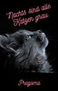 Cover: Nachts sind alle Katzen grau