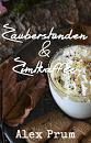 Cover: Zauberstunden & Zimtkaffee