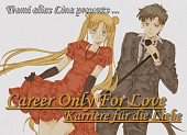 Cover von: Career Only For Love (Teil 1)