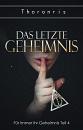 Cover: Das letzte Geheimnis