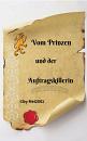 Cover: Vom Prinzen und der Auftragskillerin