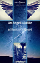 Cover: An Angel's Guide to a Hunter's Heart
