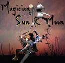 Cover: Magician of Sun & Moon
