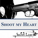 Cover: Shoot my Heart