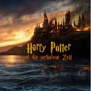 Cover: Harry Potter und die verlorene Zeit