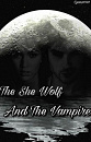 Cover: The She Wolf And The Vampire