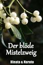 Cover: Der blöde Mistelzweig