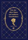Cover: Von der alten Dame und anderen Geschichten