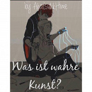 "Cover: Was ist ""wahre Kunst""?"