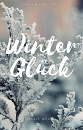 Cover: Winter Glück