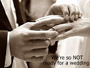 Cover: We're so NOT ready for a wedding