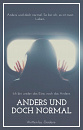 Cover: Anders und doch normal