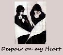 Cover: Despair On My Heart
