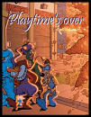 Cover: Playtime's over