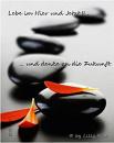 Cover: Lebe im Hier und Jetzt II