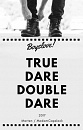 Cover: True Dare Double Dare...