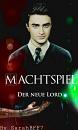 Cover: Machtspiel - Der neue Lord