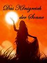Cover: Das Königreich der Sonne