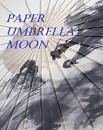 Cover: Paper Umbrella Moon