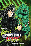 Doujinshi: Infamous Justice Force Strikers 01
