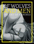 Artbook: Of Wolves and Men ~ The Art of Kamineo