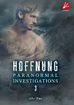 Buch: Paranormal Investigations 3 - Hoffnung